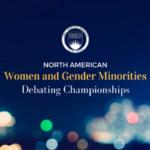 North American Women and Gender Minorities Debating Championship 2017